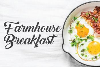 FARMHOUSE BREAKFAST